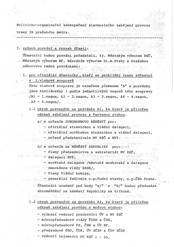 Politicko-organizační zabezpečení slavnostního zahájení provozu trasy I.B pražského metra (1/4)